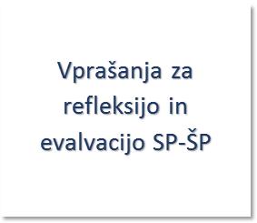 Vprašanja za evalvacijo SP-ŠP